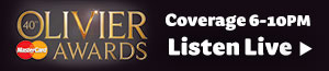 Listen to our live coverage of the Olivier Awards 2016